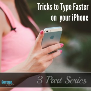 iPhone Keyboard Tips – A 3 Part Series to Faster Typing on you iPhone