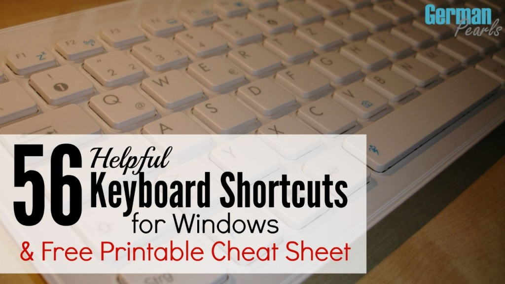 56 Helpful Keyboard Shortcuts For Windows German Pearls