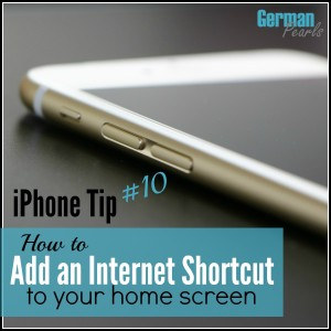 iPhone Tip #10 – Add an Internet Shortcut to your Home Screen