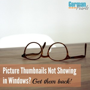Picture Thumbnails Not Showing in Windows Explorer? How to Get Them Back