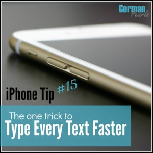 iPhone Tip #15 – A Hack to Type Every Text Faster
