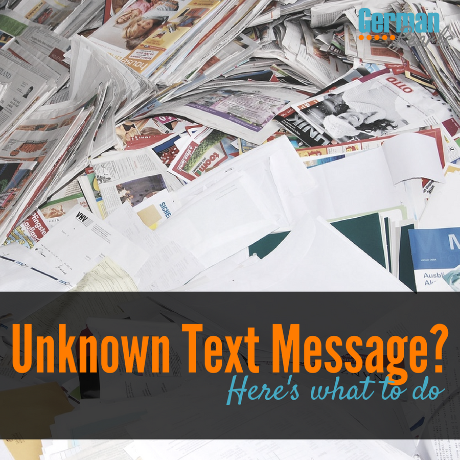 Get an Unknown Text Message? Here's What To Do - German Pearls