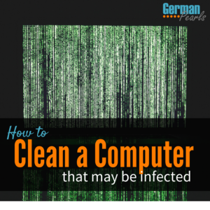 How to Clean a Computer that has a virus or is infected with malware