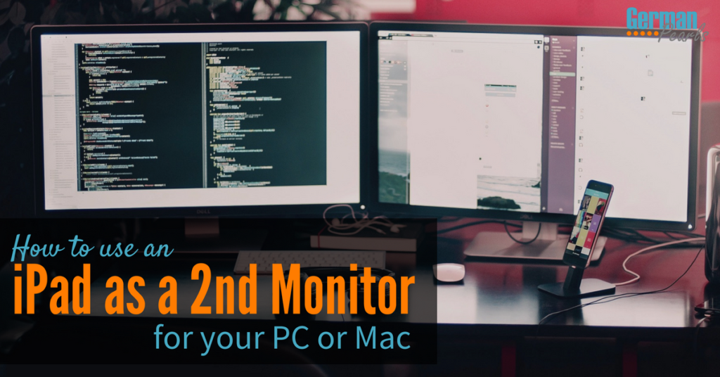 How to Use an iPad as a Second Monitor for your PC or Mac