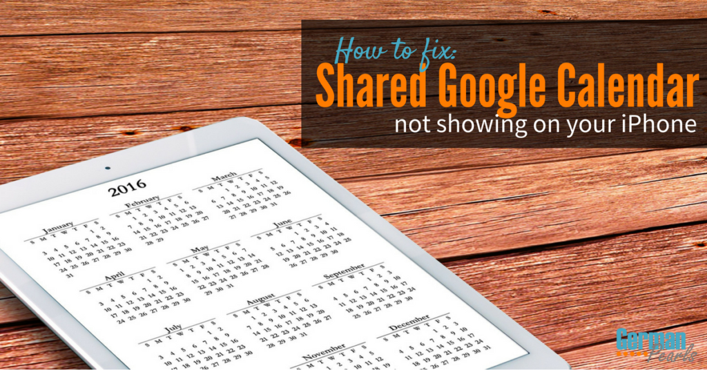 how to share google calendar on iphone shared calendar not showing on your iphone 20326
