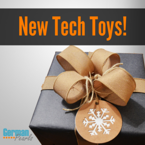 New Tech Toys!