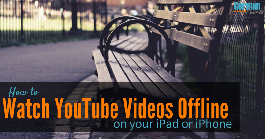 How to watch YouTube videos offline on your iPad or iPhone