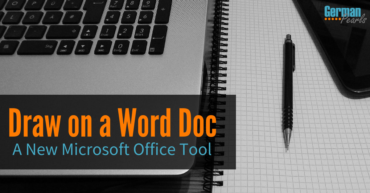 New Office 2016 Tool Lets You Draw and Comment on Word Documents