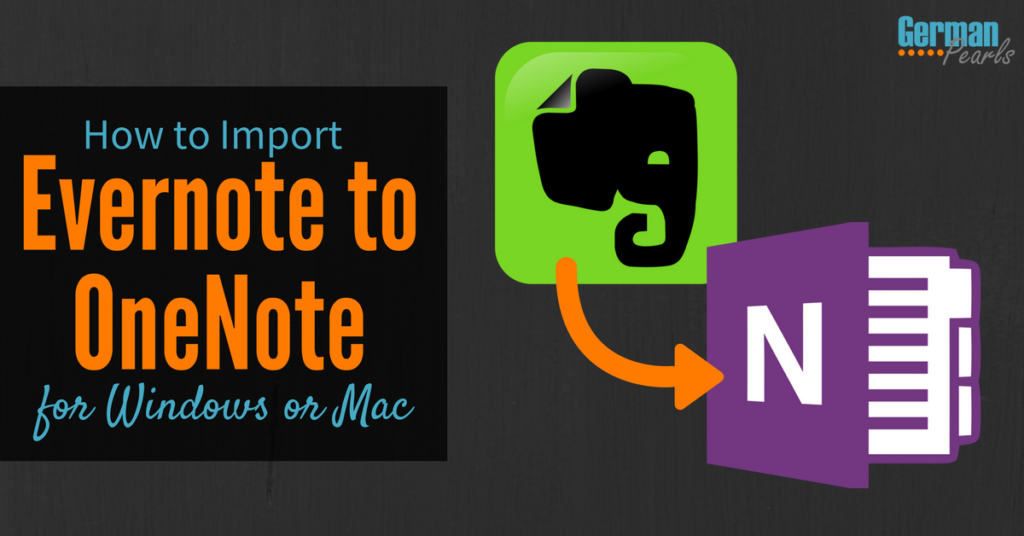 Import evernote to onenote in windows or mac german pearls how to import evernote to onenote in windows or mac reheart Choice Image