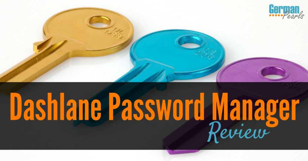Dashlane Password Manager Review | Review of Dashlane Password Manager | The Best Free Password Manager