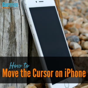How to move the cursor on an iPhone